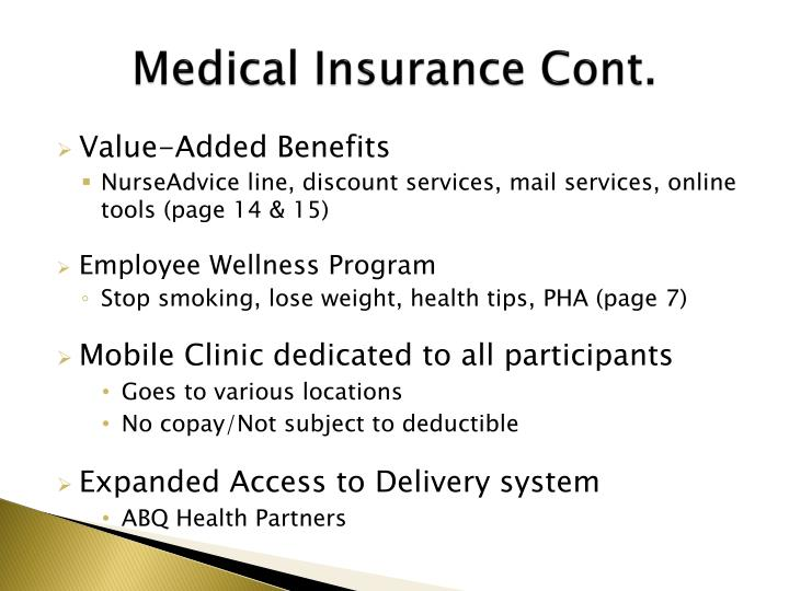 Medical Insurance Cont.