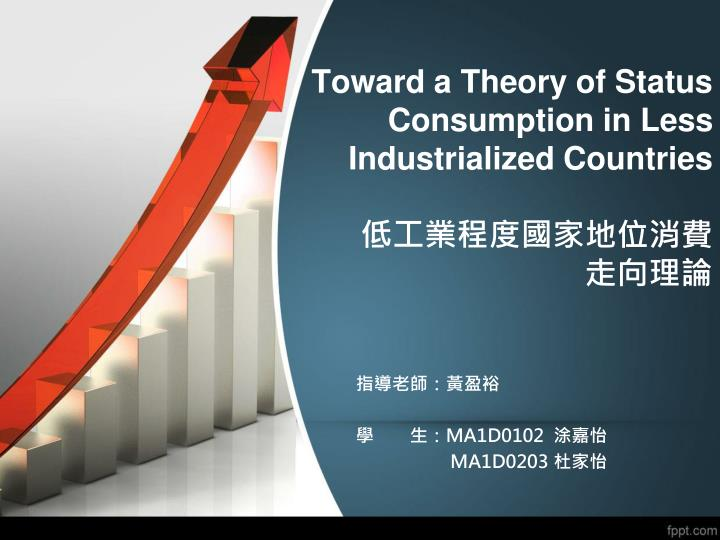 Toward a theory of status consumption in less industrialized countries