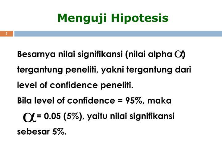 Menguji Hipotesis