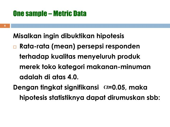 One sample – Metric Data