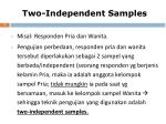 two independent samples