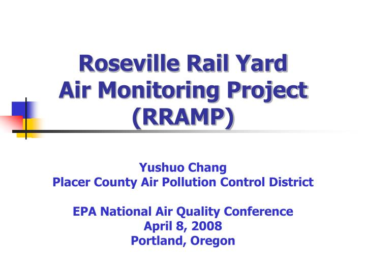Roseville rail yard air monitoring project rramp