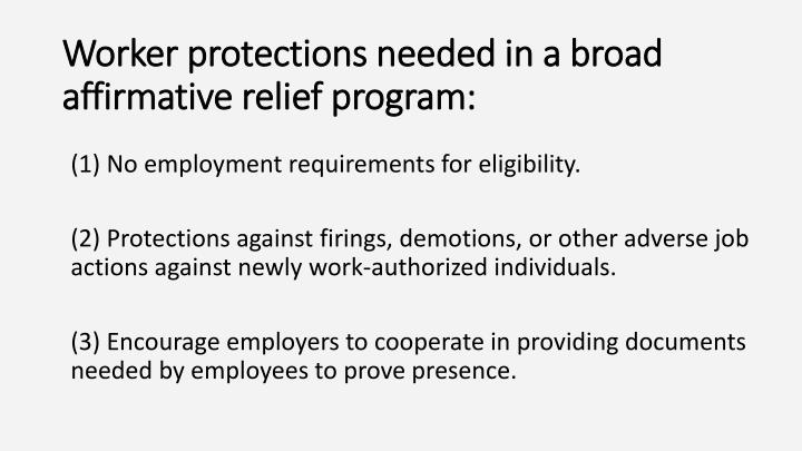 Worker protections needed in a broad affirmative relief program: