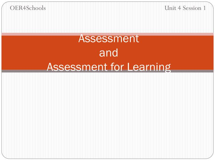Assessment and assessment for learning