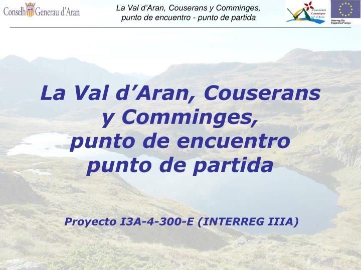 La Val d'Aran, Couserans y Comminges,