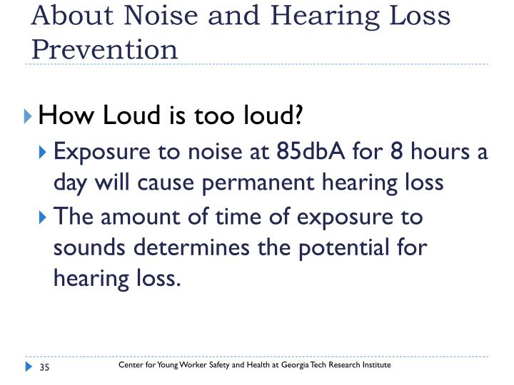 About Noise and Hearing Loss Prevention