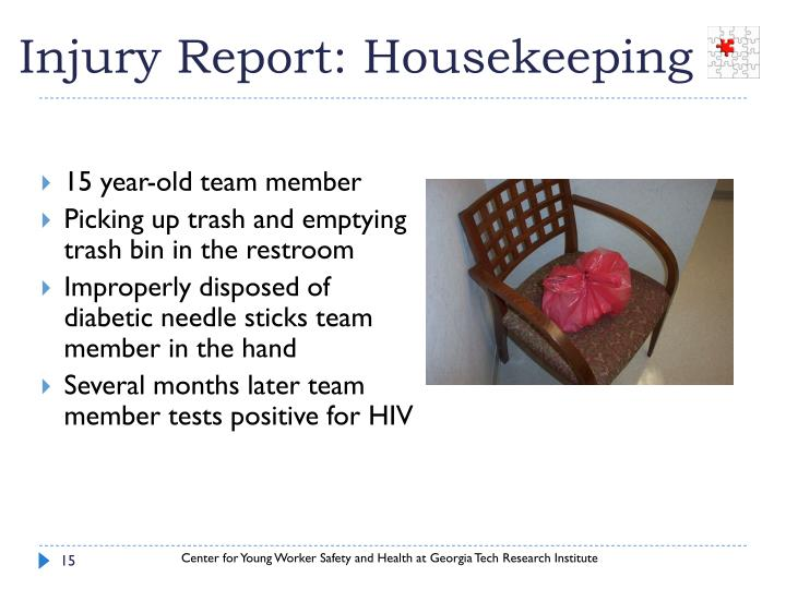 Injury Report: Housekeeping