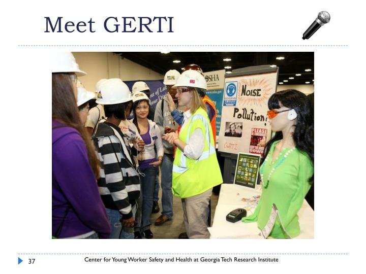 Meet GERTI