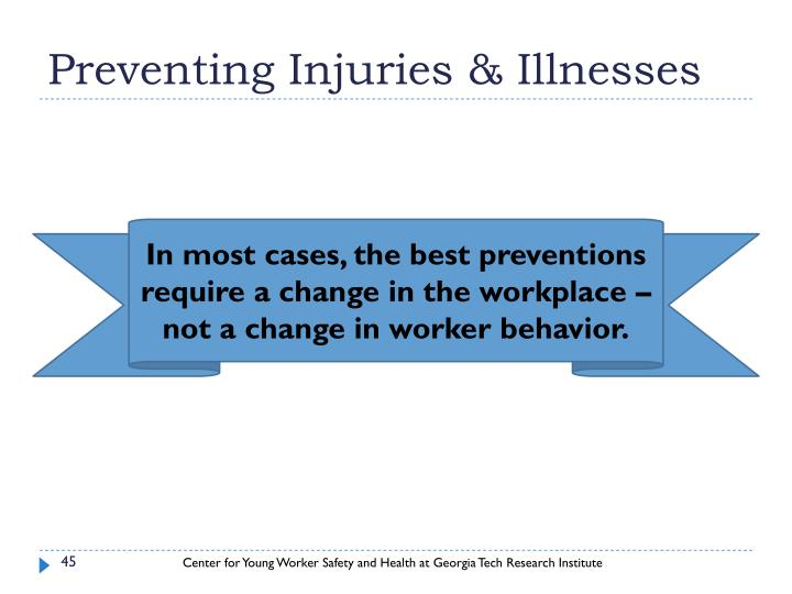 Preventing Injuries & Illnesses