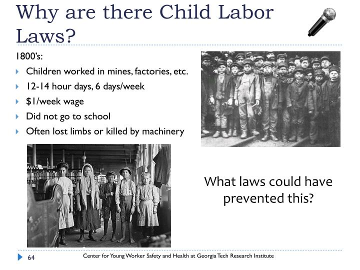 Why are there Child Labor Laws?