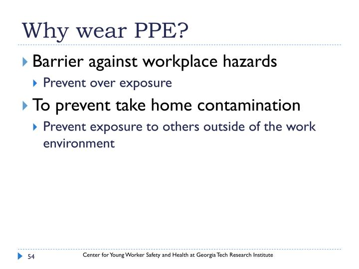 Why wear PPE?