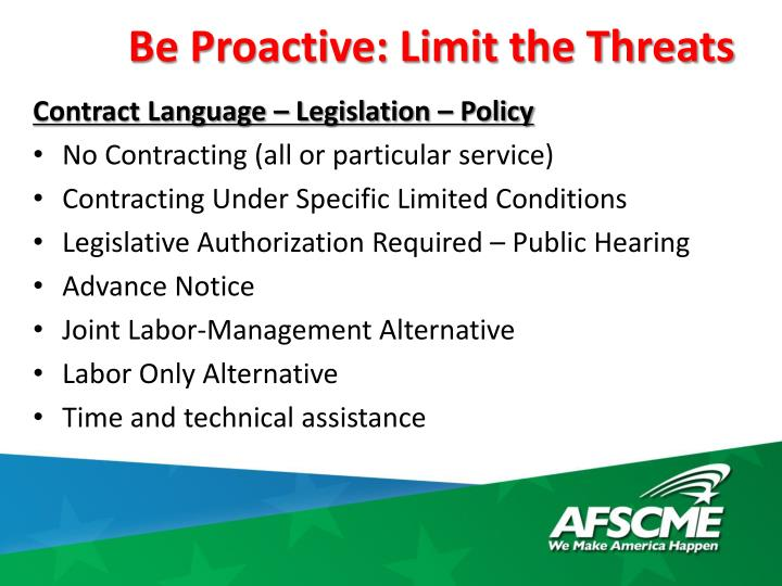 Be Proactive: Limit the Threats