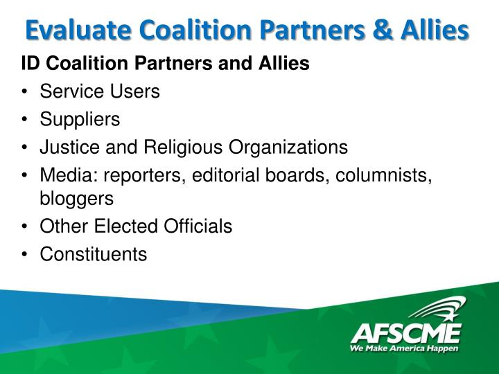 Evaluate Coalition Partners & Allies