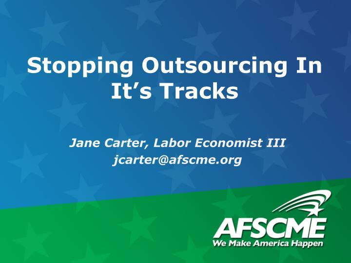 Stopping outsourcing in it s tracks