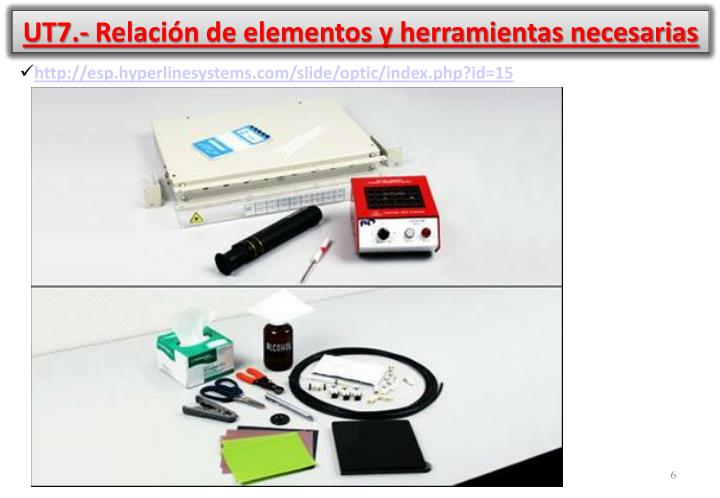 UT7.- Relación de elementos y herramientas necesarias
