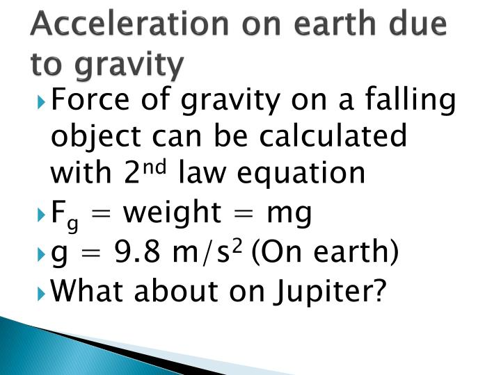 Acceleration on earth due to gravity