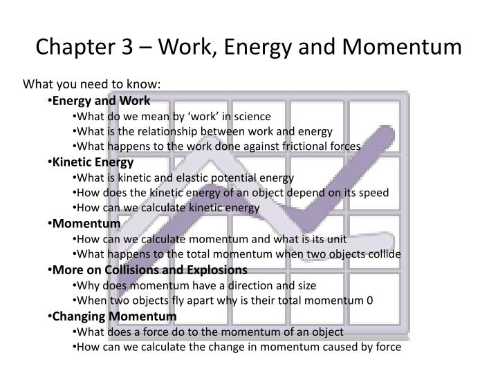 Chapter 3 – Work, Energy and Momentum