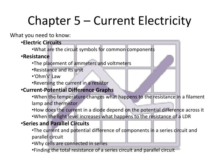 Chapter 5 – Current Electricity