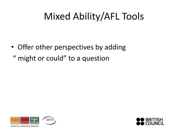 Mixed Ability/AFL Tools