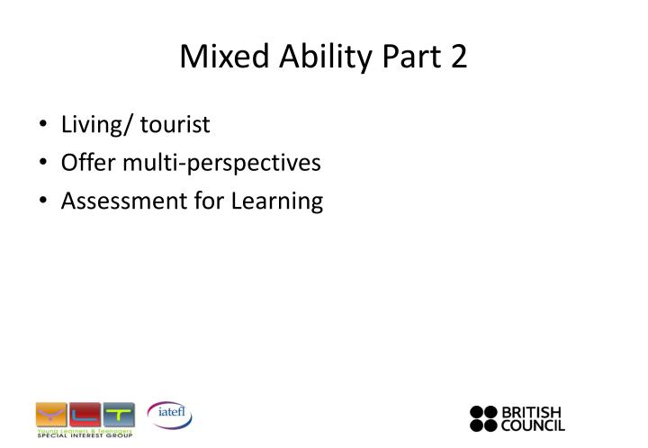 Mixed Ability Part 2
