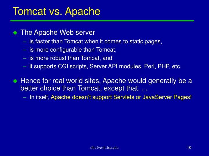 Tomcat vs. Apache