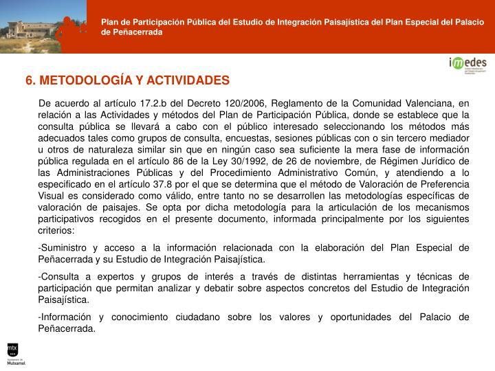 6. METODOLOGÍA Y ACTIVIDADES