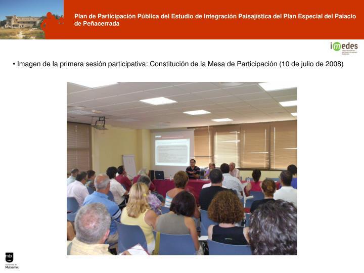 Imagen de la primera sesión participativa: Constitución de la Mesa de Participación (10 de julio de 2008)
