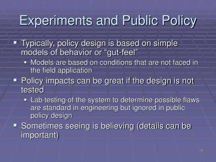 Experiments and Public Policy