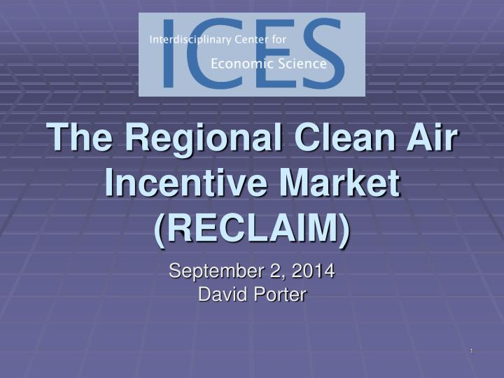the regional clean air incentive market reclaim