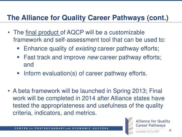 The Alliance for Quality Career Pathways (cont.)