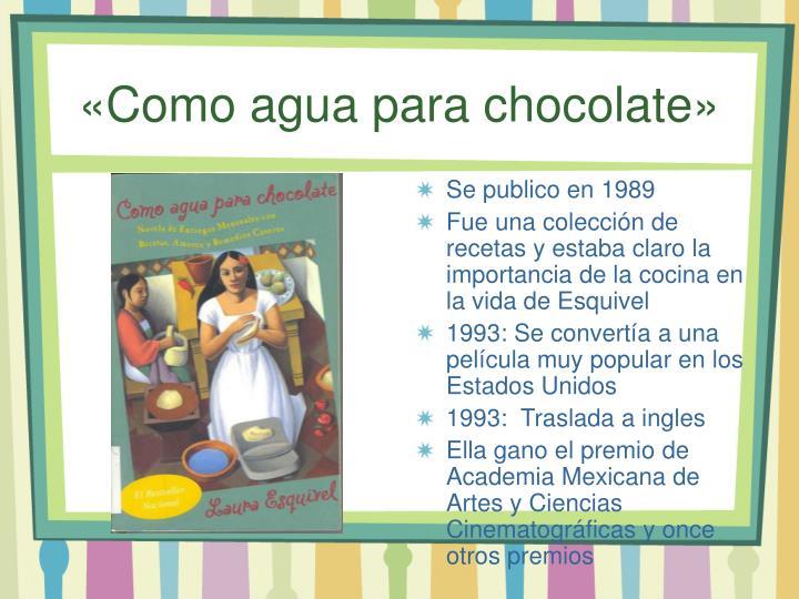 «Como agua para chocolate»