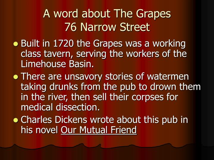 A word about The Grapes