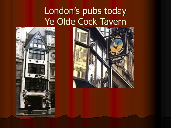 London's pubs today