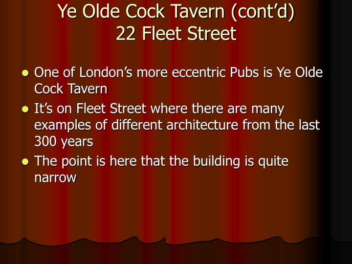 Ye Olde Cock Tavern (cont'd)