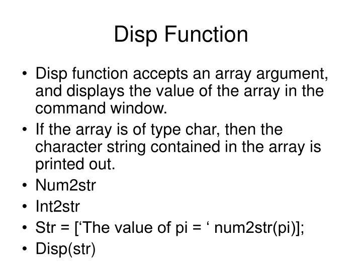 Disp Function
