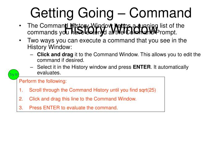 Getting Going – Command History Window