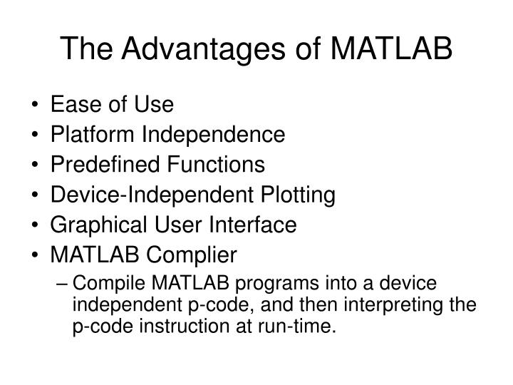 The Advantages of MATLAB