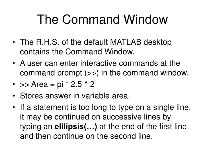 The Command Window