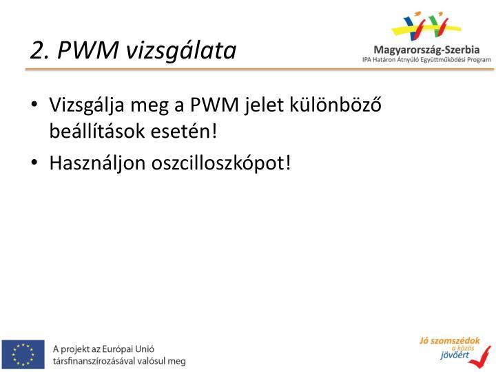 2. PWM vizsgálata