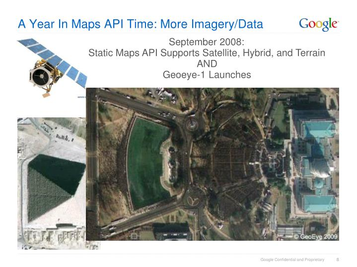 A Year In Maps API Time: More Imagery/Data