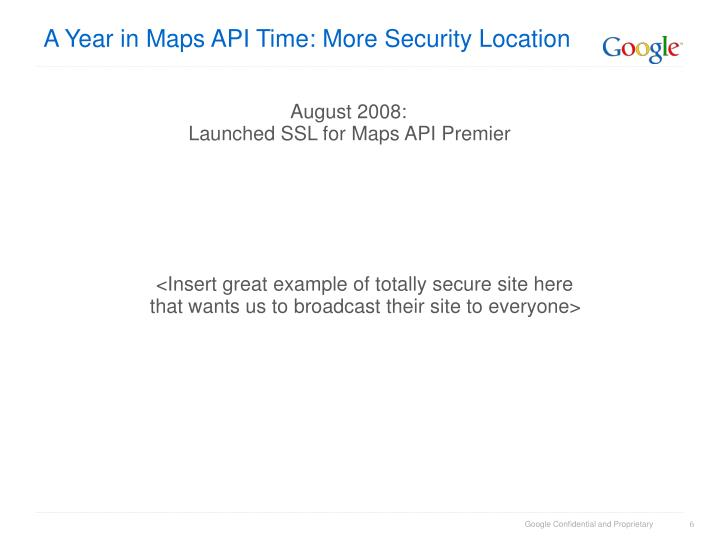 A Year in Maps API Time: More Security Location