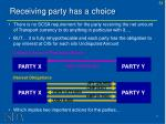 receiving party has a choice