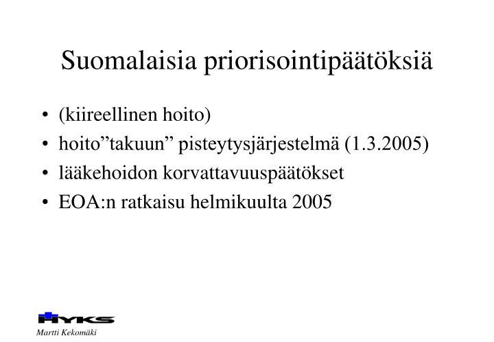 Suomalaisia priorisointipäätöksiä