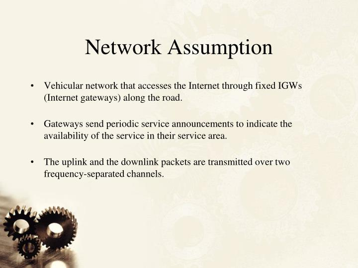 Network Assumption