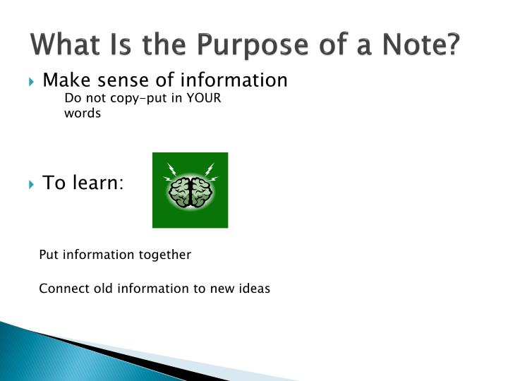What Is the Purpose of a Note?