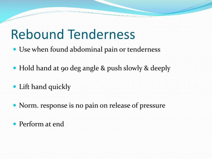 Rebound Tenderness