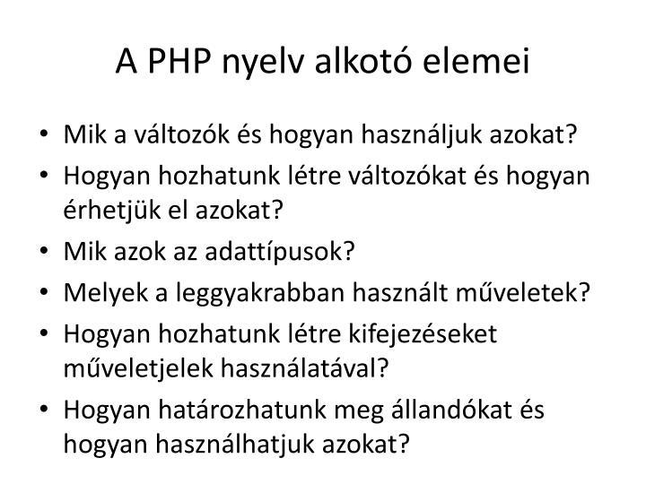 A PHP nyelv alkotó elemei