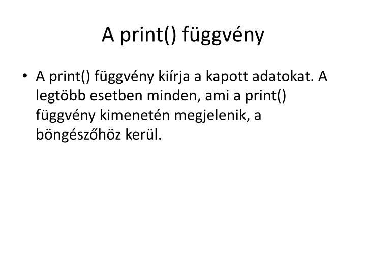 A print() függvény