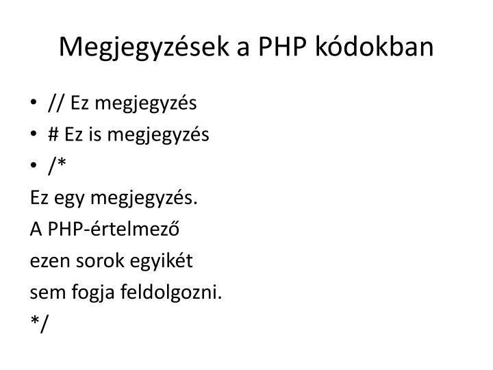 Megjegyzések a PHP kódokban