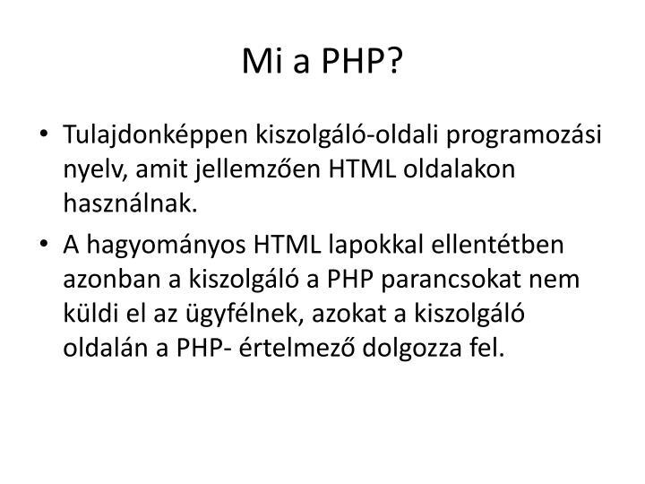 Mi a PHP?